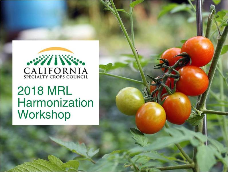 2018 MRL Harmonization Workshop